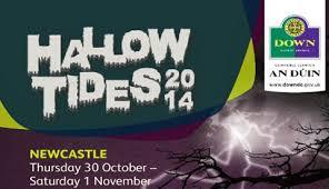 Hallow Tides 2014 @ Various | Newcastle | Northern Ireland | United Kingdom